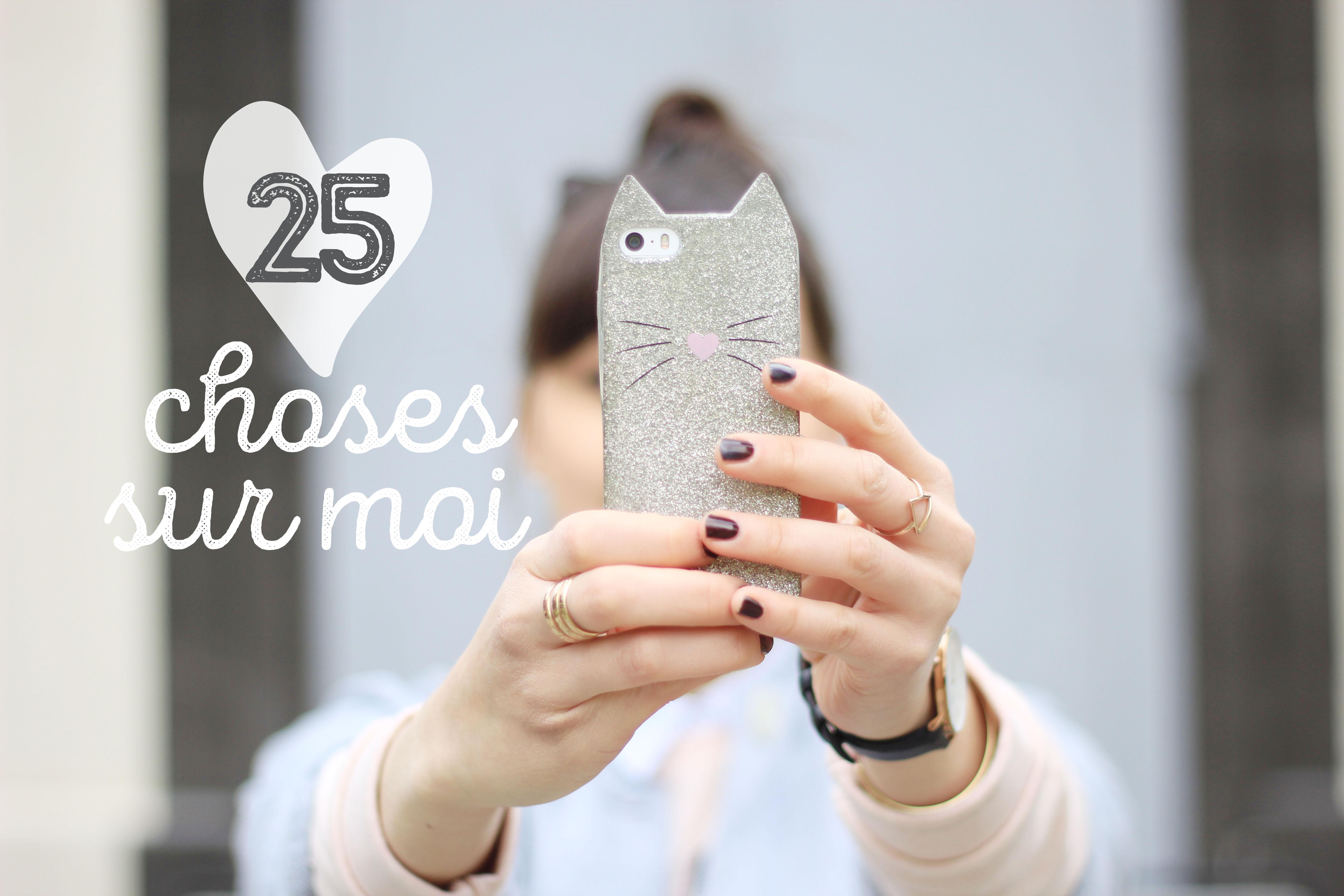 25-choses-sur-moi